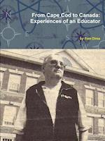 From Cape Cod to Canada: Experiences of an Educator
