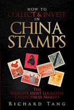 How to Collect & Invest in China Stamps