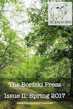 The Borfski Press Magazine: Issue II af The Borfski Press