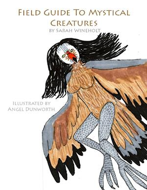 Field Guide to Mystical Creatures
