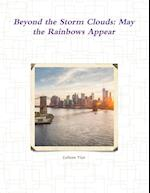 Beyond the Storm Clouds: May the Rainbows Appear af Colleen Tice