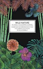 Wild Nature - An Adult Colouring Journal