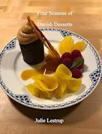 Four Seasons of Danish Desserts