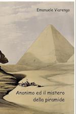 Anonimo Ed Il Mistero Della Piramide af Emanuele Viarengo