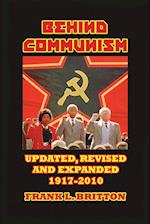 Behind Communism 1917-2010