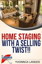 Home Staging with a Selling Twist