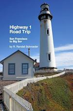 Best Highway 1 Road Trip: San Francisco to Big Sur
