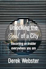 Unlocking the Soul of a City