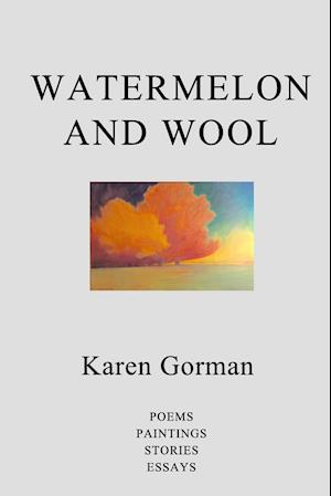 Watermelon and Wool