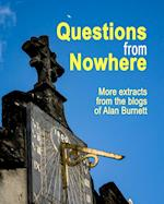 Questions from Nowhere
