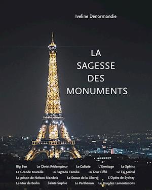 Bog, paperback La Sagesse Des Monuments af Iveline Denormandie