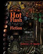 Hot Flash Fiction af Kathryn I. W. Sparks