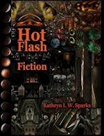 Hot Flash Fiction af Kathryn I. W. Sparks