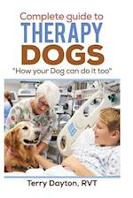 Complete Guide to Therapy Dogs