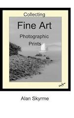 Collecting Fine Art Photographs