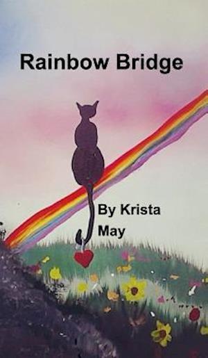 Bog, hardback Rainbow Bridge af Krista May