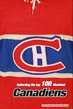 Collecting the Top 100 Montreal Canadiens