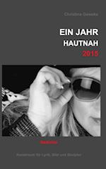 Ein Jahr Hautnah2015 af Christine Geweke