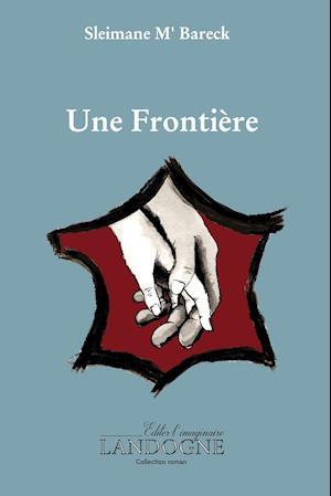 Bog, paperback Une Frontiere af Sleimane M'Bareck