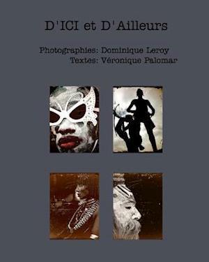 Bog, paperback D'Ici Et D'Ailleurs af Dominique Leroy