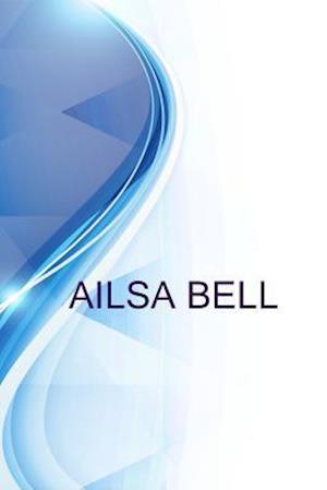 Bog, paperback Ailsa Bell, Retired Healthcare Management Consultant at None - Retired af Alex Medvedev, Ronald Russell