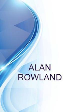 Bog, paperback Alan Rowland, Senior Project Engineer at Alpheus Environmental Ltd af Ronald Russell, Alex Medvedev