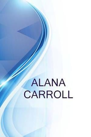 Bog, paperback Alana Carroll, Managing Scientist at Integral Consulting Inc. af Alex Medvedev, Ronald Russell