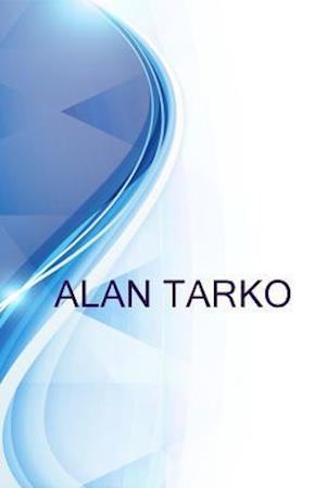 Bog, paperback Alan Tarko, President - Century City Advisor Group at Ameriprise Financial Services, Inc. af Ronald Russell, Alex Medvedev