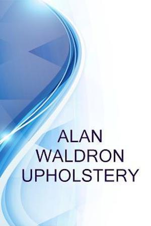 Bog, paperback Alan Waldron Upholstery, General Manager at Alan Waldron Upholstery af Ronald Russell, Alex Medvedev