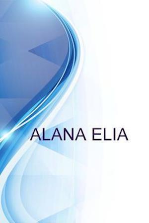 Bog, paperback Alana Elia, Manager af Alex Medvedev, Ronald Russell
