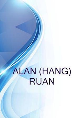 Bog, paperback Alan (Hang) Ruan, It Professional af Alex Medvedev, Ronald Russell