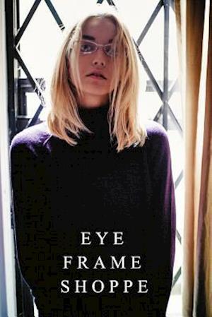 Bog, paperback Eye Frame Shoppe Catalog af Nicole Marie