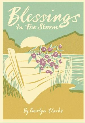 Bog, hardback Blessings in the Storm af Carolyn Clarke