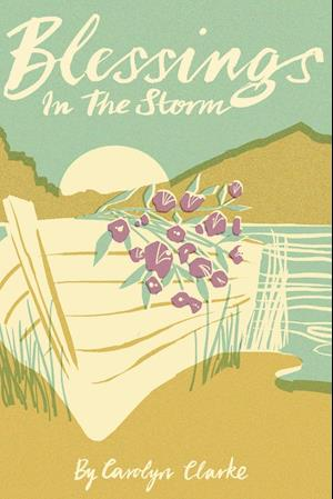 Bog, paperback Blessings in the Storm af Carolyn Clarke