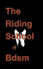 (Bdsm) the Riding School of Bdsm af Ghost Writer