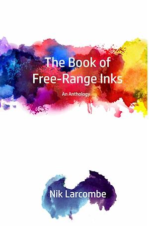 The Book of Free-Range Inks