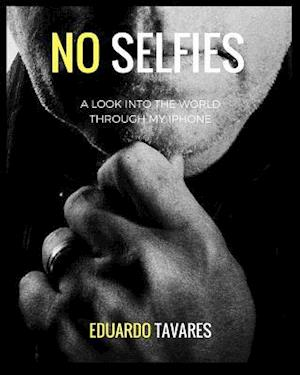 Bog, hæftet NO SELFIES af Eduardo Tavares