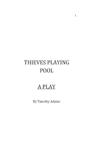Bog, paperback Thieves Playing Pool af Timothy Adams