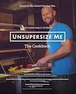 Unsupersize Me - The Cookbook