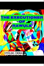 The Executioner of Rawule af Sterling Emmal
