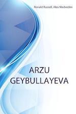 Arzu Geybullayeva af Ronald Russell, Alex Medvedev