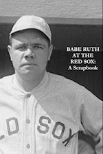 Babe Ruth at the Red Sox