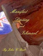 Manifest Destiny and Ishmael af John C. Burt