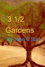 3 1/2 Gardens af John C. Burt
