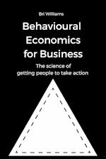 Behavioural Economics for Business
