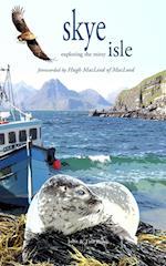 Skye (Exploring The Misty Isle)