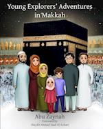 Young Explorers' Adventures in Makkah