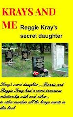 KRAYS AND ME ,The secret daughter af Kray Publishers U.S