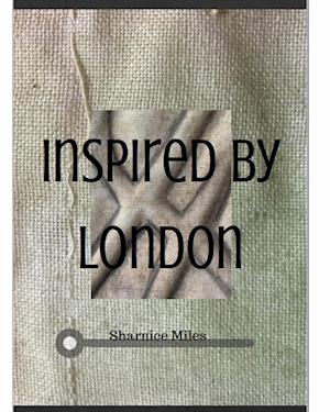 Inspired by London