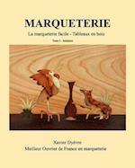 Marqueterie af Xavier Dyevre